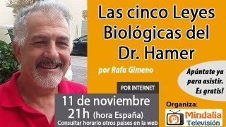 11/11/16  Las cinco Leyes Biológicas del Dr. Hamer por Rafa Gimeno