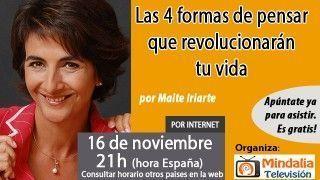16/11/16  Las 4 formas de pensar que revolucionarán tu vida por Maite Iriarte