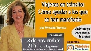 18/11/16  Viajeros en tránsito: Cómo ayudar a los que se han marchado por MªIsabel Heraso