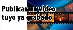 publicar-un-video-tuyo-grabado