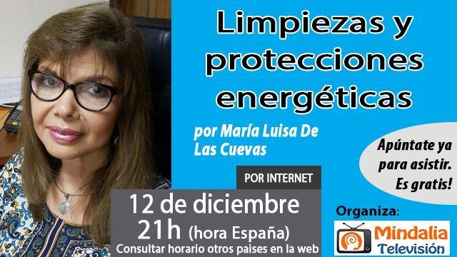 12dic16-limpiezas-y-protecciones-energeticas-por-maria-luisa-de-las-cuevas