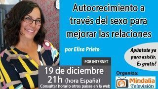 19/12/16 Autocrecimiento a través del sexo para mejorar las relaciones por Elisa Prieto