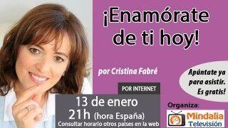 13/01/17 ¡Enamórate de ti hoy! por Cristina Fabré