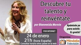 24/01/17 Descubre tu talento y reinvéntate por Bienvenida Morote