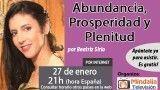 27/01/17 Abundancia, Prosperidad y Plenitud por Beatriz Sirio