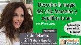 07/02/17 Descubre la magia del ciclo femenino y equilibra tu ser por Diana López
