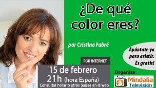 15/02/17 ¿De qué color eres? por Cristina Fabré