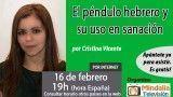16/02/17 El péndulo hebrero y su uso en sanación por Cristina Vicente