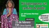 23/02/17 Ho'oponopono: un camino de poder por MªCarmen Martínez Tomás