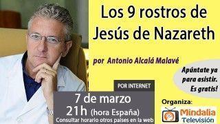 07/03/17 Los 9 rostros de Jesús de Nazareth por Antonio Alcalá Malavé