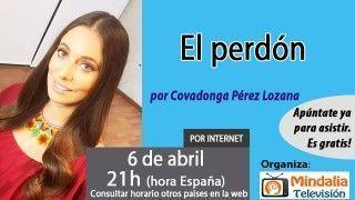 06/04/17 El perdón por Covadonga Pérez Lozana