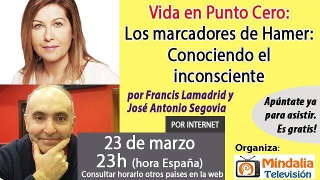 23mar17 23h Los marcadores de Hamer Conociendo el inconsciente por Francis Lamadrid y José Antonio Segovia
