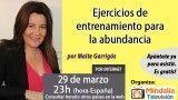 29/03/17 Ejercicios de entrenamiento para la abundancia por Maite Garrigós
