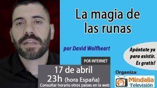 17/04/17 La magia de las runas por David Wolfheart