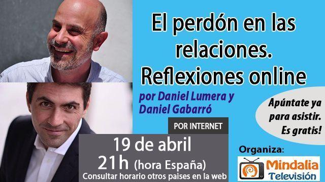 19abr17 21h El perdón en las relaciones. Reflexiones online, Daniel Lumera y Daniel Gabarró.jpg