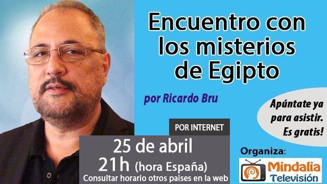 25abr17 21h Encuentro con los misterios de Egipto por Ricardo Bru
