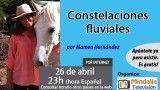 26/04/17 Constelaciones fluviales por Mamen Hernández