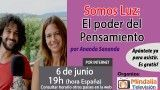 06/06/17 Somos Luz: El poder del Pensamiento por Ananda Sananda