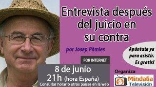 08/06/17 Josep Pàmies: entrevista después del juicio en su contra