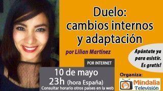 10/05/17 Duelo: cambios internos y adaptación por Lilian Martínez