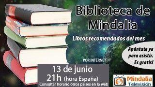 13/06/17 Biblioteca de Mindalia: Libros recomendados junio 2017