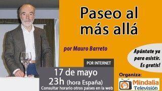 17/05/17 Paseo al más allá por Mauro Barreto