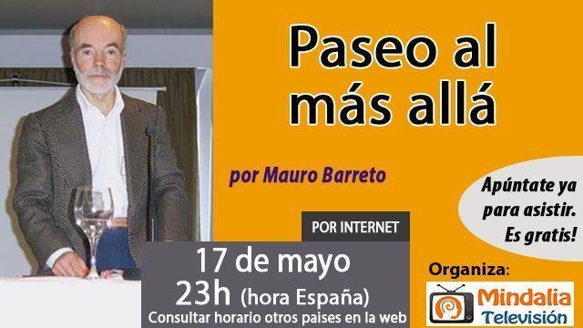 17may17 23h Paseo al más allá por Mauro Barreto
