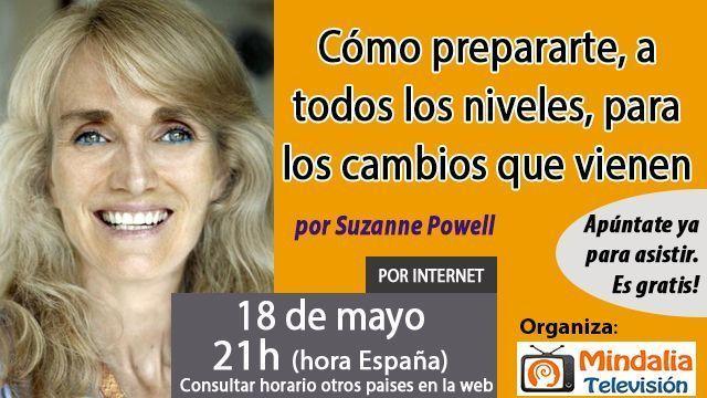 18may17 21h Cómo prepararte a todos los niveles para los cambios que vienen por Suzanne Powell
