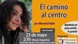23/05/17 El camino al centro por Marcela Rubio