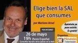 26/05/17 Elige bien la SAL que consumes por Mariano Arnal
