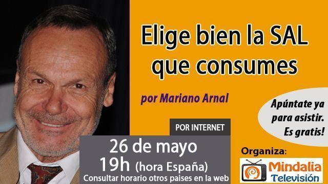 26may17 19h Elige bien la SAL que consumes por Mariano Arnal