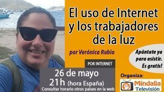 26/05/17 El uso de Internet y los trabajadores de la luz por Verónica Rubio