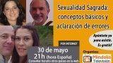 30/05/17 Sexualidad Sagrada: conceptos básicos y aclaración de errores