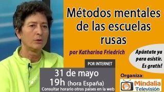 31/05/17 Métodos mentales de las escuelas rusas por Katharina Friedrich