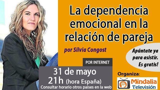 31may17 21h La dependiencia emocional en la relación de pareja por Silvia Congost