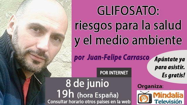 17-Glifosato-riesgos-para-la-salud-y-el-medio-ambiente-por-Juan-Felipe-Carrasco