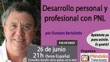 26/06/17 Desarrollo personal y profesional con PNL por Gustavo Bertolotto