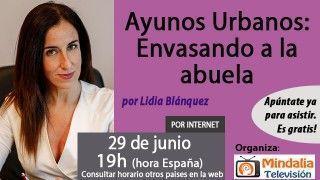 29/06/17 Ayunos Urbanos: Envasando a la abuela por Lidia Blánquez