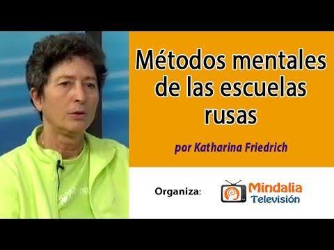 Métodos mentales de las escuelas rusas por Katharina Friedrich