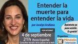 04/09/17 Entender la muerte para entender la vida por Jocelyn Arellano