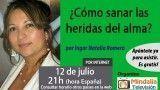 12/07/17 ¿Cómo sanar las heridas del alma? Ingar Natalia Romero