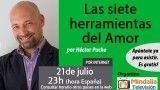21/07/17 Las 7 herramientas del Amor por Héctor Puche