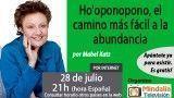 28/07/17 Ho'oponopono, el camino más fácil a la abundancia por Mabel Katz