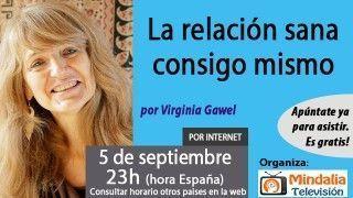 05/09/17 La relación sana consigo mismo, entrevista a Virginia Gawel