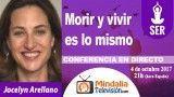 04/10/17 Morir y vivir es lo mismo por Jocelyn Arellano