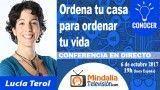 06/10/17 Ordena tu casa para ordenar tu vida por Lucía Terol