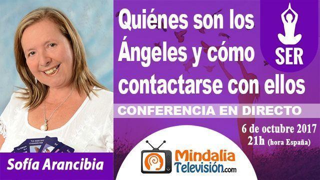 06oct17 21h Quiénes son los Ángeles y cómo contactarse con ellos por Sofía Arancibia