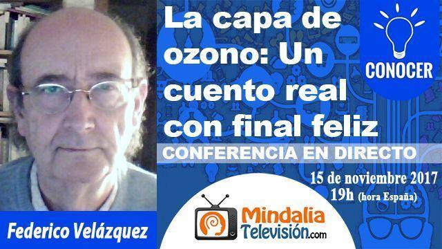 15nov17 19h La capa de ozono Un cuento real con final feliz por Federico Velázquez