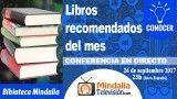 26/09/17 Biblioteca de Mindalia: Libros recomendados septiembre 2017