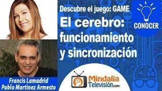 16/11/17 El cerebro: funcionamiento y sincronización humana por Francis Lamadrid con Pablo Martinez Armesto
